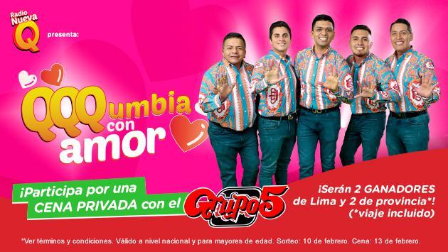¡Gánate una cena privada con el Grupo 5 en QQQumbia con Amor! Serán 4 ganadores, 2 de Lima y 2 de provincias.