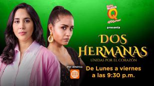 """Yoni y Rosita de la novela """"Dos Hermanas"""" bailan al ritmo de Nueva Q, QQQumbia"""