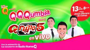 ¡Agárrate, Comas! Ya viene QQQumbia con el Grupo 5 en vivo