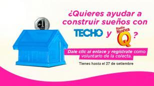 ¡Ayuda a construir sueños con Techo y Radio Nueva Q!