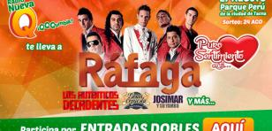 Gana entradas para el concierto de Ráfaga y Puro Sentimiento en Tacna