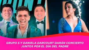 Grupo 5 prepara show virtual por el 'Día del padre' junto a Daniela Darcourt