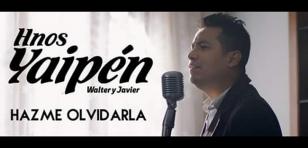 Hermanos Yaipén estrenan tema 'Hazme Olvidarla'