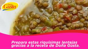 Lentejitas, un plato nutritivo, económico y delicioso.