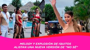 """Melody y Explosión de Iquitos se juntan para cantar el éxito """"No sé"""""""