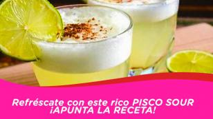 Pisco Sour, aprende a prepararlo paso a paso