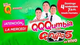 ¿Quieres bailar sin parar? ¡No te pierdas 'QQQumbia con el Grupo5 EN VIVO' en La Merced!