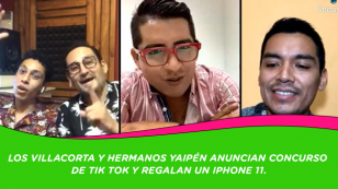 Los Villacorta y Hermanos Yaipén anuncian concurso de TIK TOK y regalan un IPHONE 11.